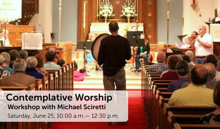 Contemplative Worship Workshop