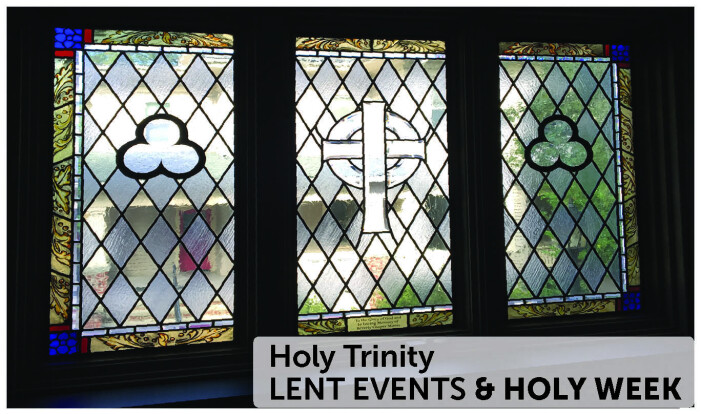 Lent Events & Holy Week at Holy Trinity