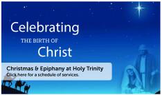 Christmas and Epiphany at Holy Trinity